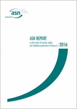 ASN Report on the state of nuclear safety and radiation protection in France in 2016