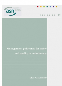 ASN Guide No. 5: Management guidelines for safety and quality in radiotherapy